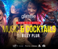 Music & Cocktails com DJ Billy Plur